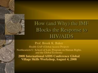 How (and Why) the IMF Blocks the Response to HIV/AIDS