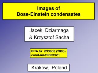 Images of  Bose-Einstein condensates