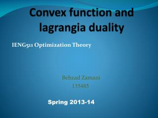 Convex function and  lagrangia  duality