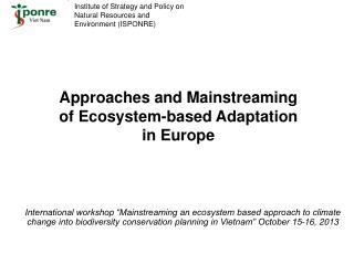 Approaches and Mainstreaming of Ecosystem-based Adaptation in Europe