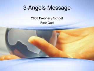 3 Angels Message