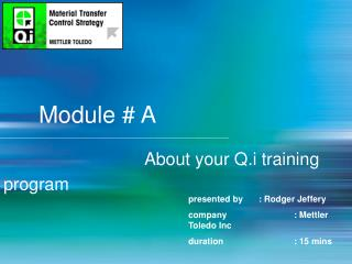 Module # A About your Q.i training program