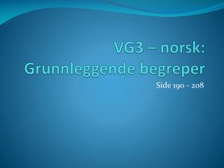 VG3 – norsk: Grunnleggende begreper