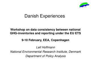 Danish Experiences