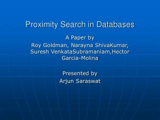 Proximity Search in Databases