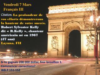 Vendredi 7 Mars Fran�ais  III