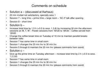 Comments on schedule