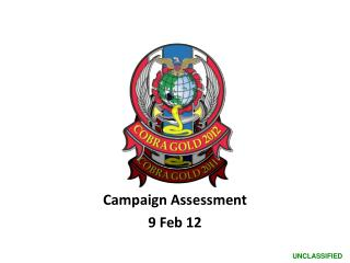 Campaign Assessment  9 Feb 12