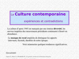 La Culture contemporaine  exp riences et contradictions
