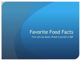 Favorite Food Facts