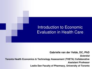 Introduction to Economic Evaluation in Health Care