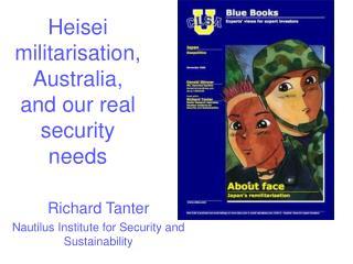 Heisei militarisation, Australia, and our real security needs