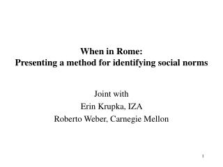 When in Rome: Presenting a method for identifying social norms