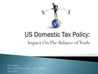 US Domestic Tax Policy: