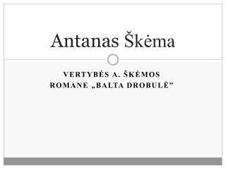 Antanas  Škėma