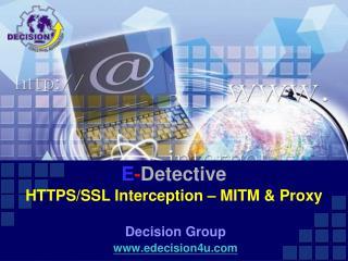 E - Detective HTTPS/SSL Interception – MITM & Proxy