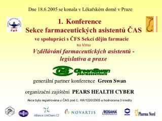 generální partner konference   Green Swan organizační zajištění   PEARS HEALTH CYBER