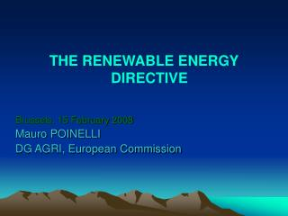 THE RENEWABLE ENERGY DIRECTIVE