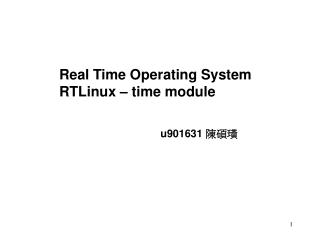 Real Time Operating System RTLinux – time module
