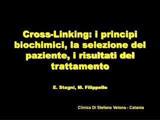 Cross-Linking: i principi biochimici, la selezione del paziente, i risultati del trattamento