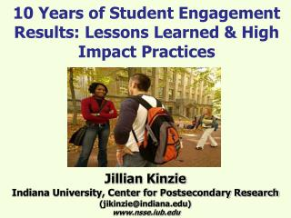 10 Years of Student Engagement Results: Lessons Learned & High Impact Practices
