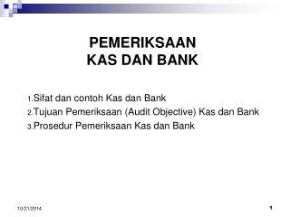 PEMERIKSAAN  KAS DAN BANK