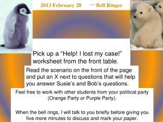 2013 February 28  一  Bell Ringer