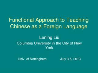 Functional Approach to Teaching Chinese as a Foreign Language