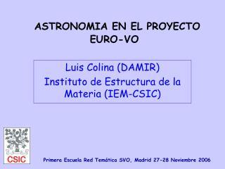 ASTRONOMIA EN EL PROYECTO EURO-VO