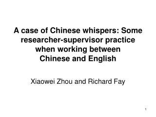 Xiaowei Zhou and Richard Fay