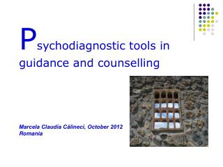 P sychodiagnostic tools in guidance and counselling