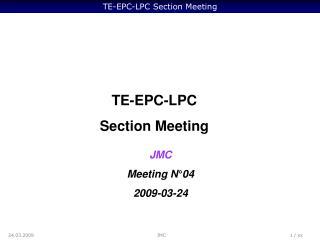 TE-EPC-LPC Section Meeting