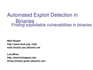 Automated Exploit Detection in Binaries