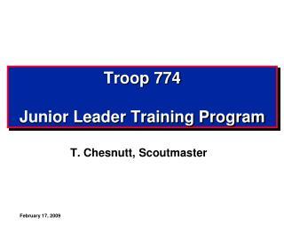 Troop 774 Junior Leader Training Program