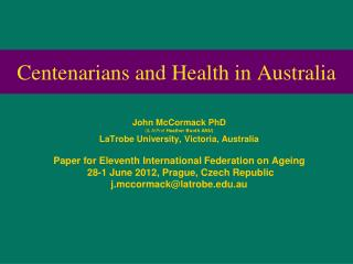 Centenarians and Health in Australia