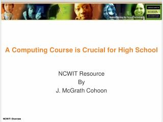 A Computing Course is Crucial for High School