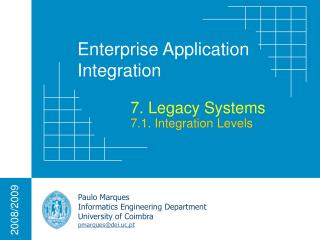 7. Legacy Systems 7.1. Integration Levels