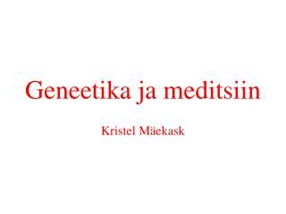 Geneetika ja meditsiin