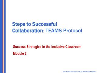 Steps to Successful Collaboration : TEAMS Protocol