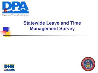 Statewide Leave and Time Management Survey