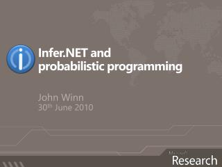 Infer.NET and  probabilistic programming