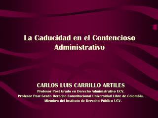 La Caducidad en el Contencioso Administrativo