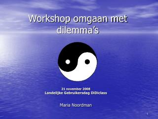 Workshop omgaan met dilemma's