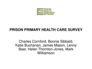 PRISON PRIMARY HEALTH CARE SURVEY