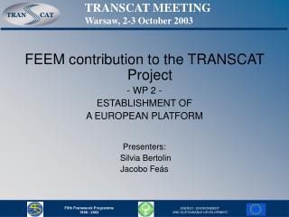 TRANSCAT MEETING Warsaw, 2-3 October 2003