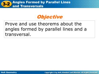 Prove and use theorems about the angles formed by parallel lines and a transversal.