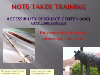 Note-taker Training Accessibility Resource Center (ARC) HTTP://arc.unm