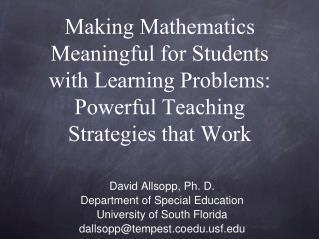 David Allsopp, Ph. D. Department of Special Education University of South Florida