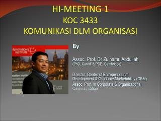By Assoc. Prof. Dr  Zulhamri  Abdullah  (PhD, Cardiff & PDE, Cambridge)
