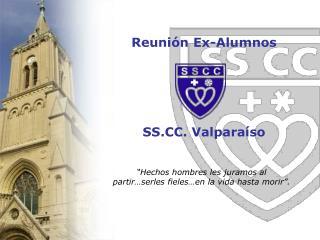 Reuni n Ex-Alumnos      SS. Valpara so